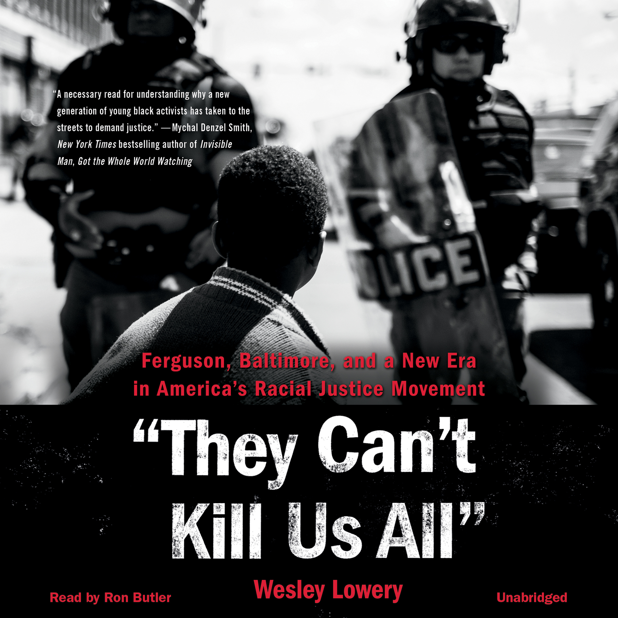 Printable They Can't Kill Us All: Ferguson, Baltimore, and a New Era in America's Racial Justice Movement Audiobook Cover Art
