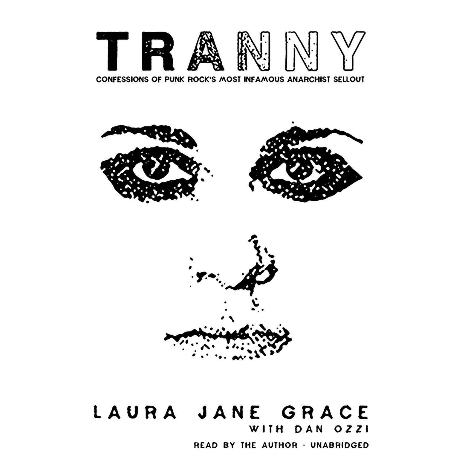 Printable Tranny: Confessions of Punk Rock's Most Infamous Anarchist Sellout Audiobook Cover Art