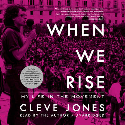 When We Rise: My Life in the Movement Audiobook, by Cleve Jones