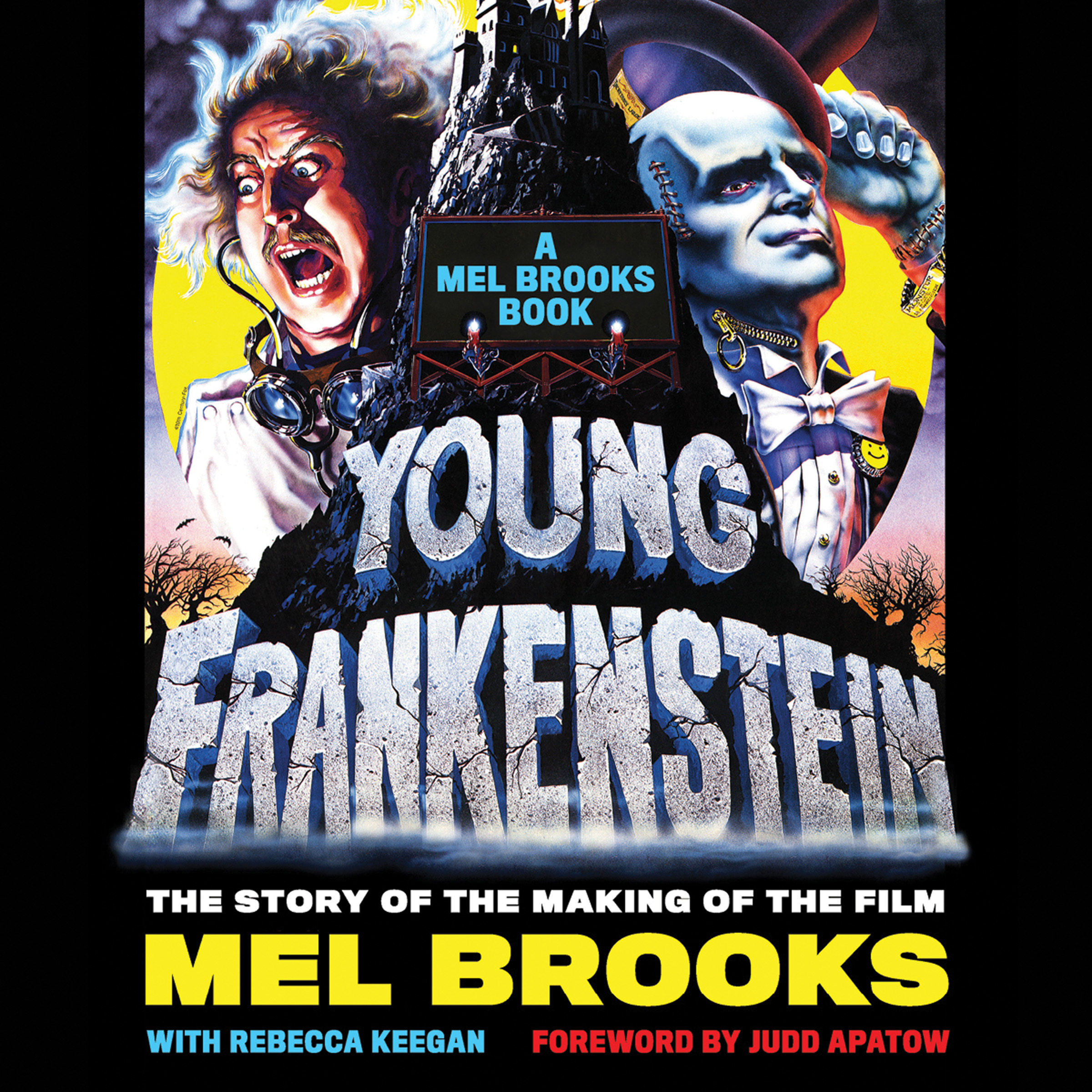 Printable Young Frankenstein: A Mel Brooks Book: The Story of the Making of the Film Audiobook Cover Art