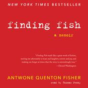 Finding Fish: A Memoir Audiobook, by Antwone Q. Fisher, Mim E. Rivas