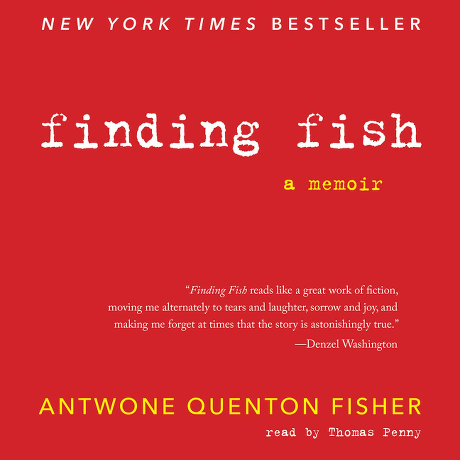 Printable Finding Fish: A Memoir Audiobook Cover Art