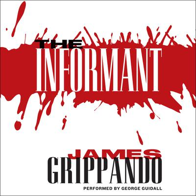 The Informant Audiobook, by James Grippando