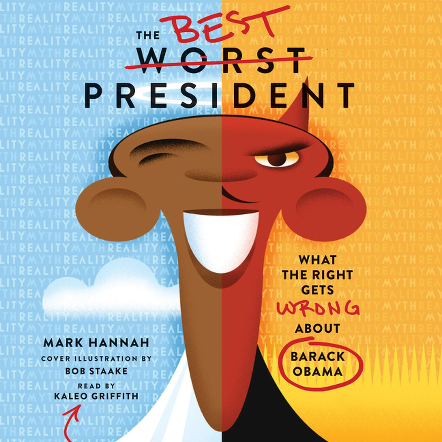 Printable The Best Worst President: What the Right Gets Wrong About Barack Obama Audiobook Cover Art