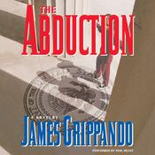The Abduction Audiobook, by James Grippando