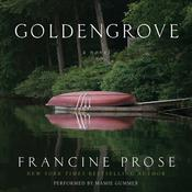 Goldengrove: A Novel, by Francine Prose
