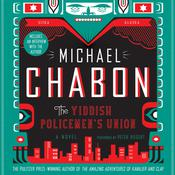 The Yiddish Policemens Union, by Michael Chabon