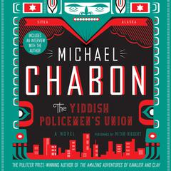 The Yiddish Policemens Union: A Novel Audiobook, by Michael Chabon