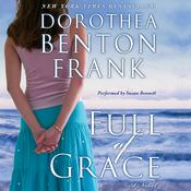 Full of Grace, by Dorothea Benton Frank