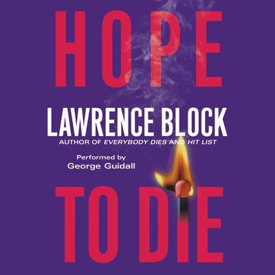 Hope to Die Audiobook, by Lawrence Block