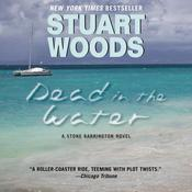Dead in the Water: A Novel Audiobook, by Stuart Woods