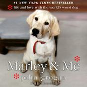 Marley & Me: Life and Love with the Worlds Worst Dog Audiobook, by John Grogan