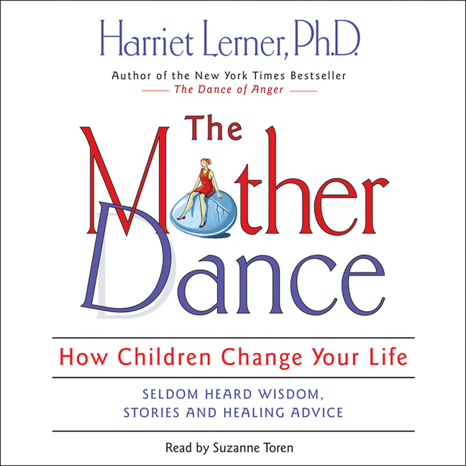 Printable The Mother Dance: How Children Change Your Life Audiobook Cover Art
