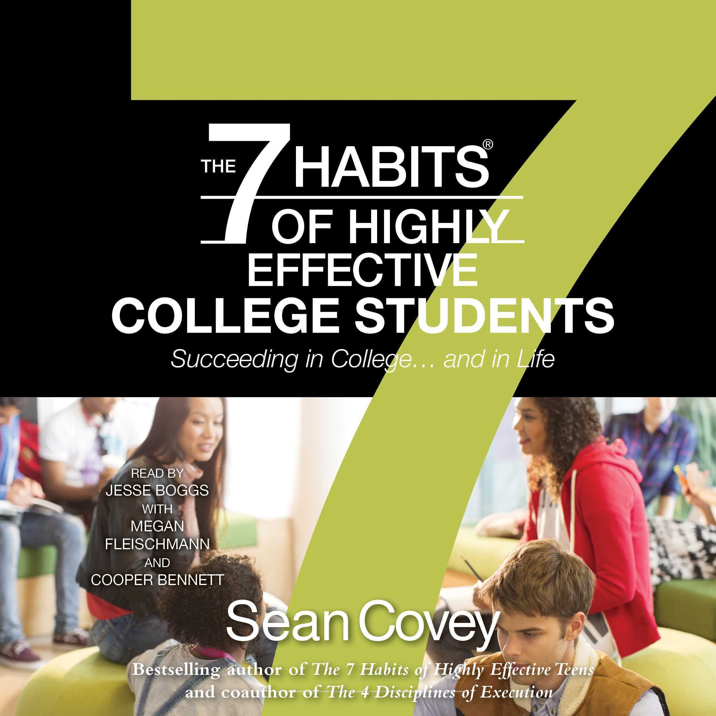 Printable The 7 Habits of Highly Effective College Students: Succeeding in College... and in life Audiobook Cover Art