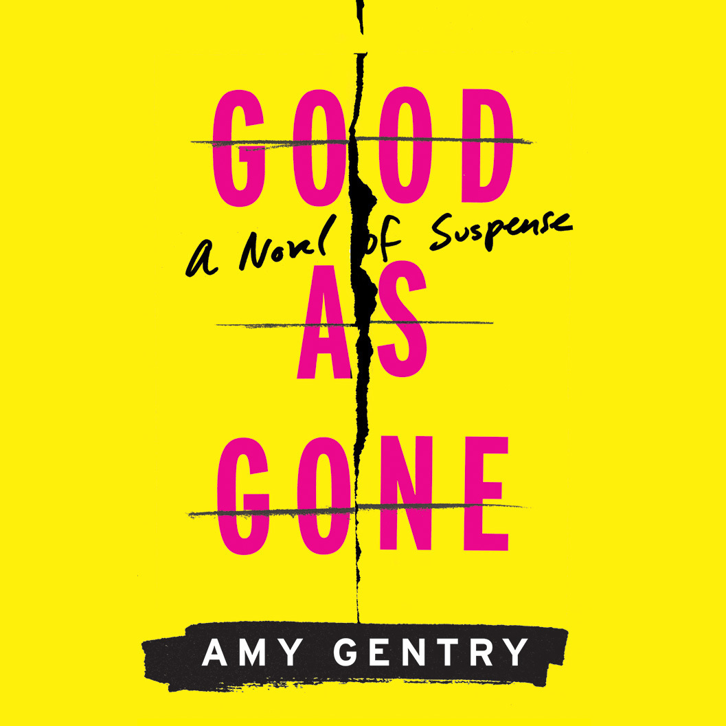 Printable Good As Gone Audiobook Cover Art