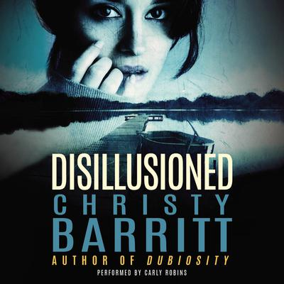 Disillusioned Audiobook, by Christy Barritt