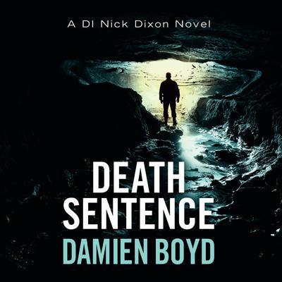 Death Sentence Audiobook, by Damien Boyd
