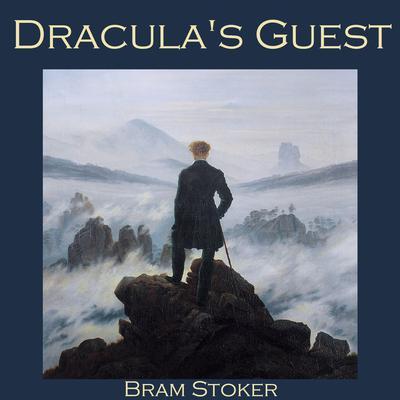Draculas Guest Audiobook, by Bram Stoker