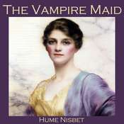 The Vampire Maid Audiobook, by Hume Nisbet