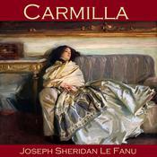 Carmilla Audiobook, by Joseph Sheridan Le Fanu