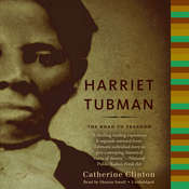Harriet Tubman: The Road to Freedom, by Catherine Clinton