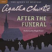 After the Funeral: A Hercule Poirot Mystery, by Agatha Christie