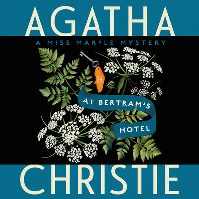At Bertrams Hotel: A Miss Marple Mystery Audiobook, by