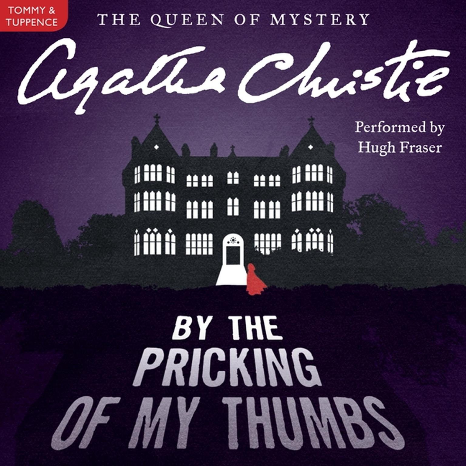 Printable By the Pricking of My Thumbs: A Tommy and Tuppence Mystery Audiobook Cover Art