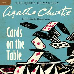 Cards on the Table: A Hercule Poirot Mystery Audiobook, by Agatha Christie