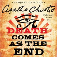 Death Comes as the End Audiobook, by Agatha Christie