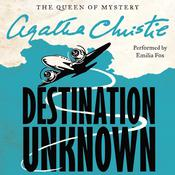 Destination Unknown Audiobook, by Agatha Christie