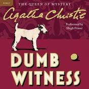 Dumb Witness: A Hercule Poirot Mystery, by Agatha Christie