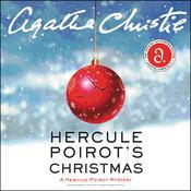Hercule Poirot's Christmas: A Hercule Poirot Mystery Audiobook, by Agatha Christie