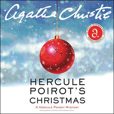 Hercule Poirots Christmas: A Hercule Poirot Mystery Audiobook, by Agatha Christie
