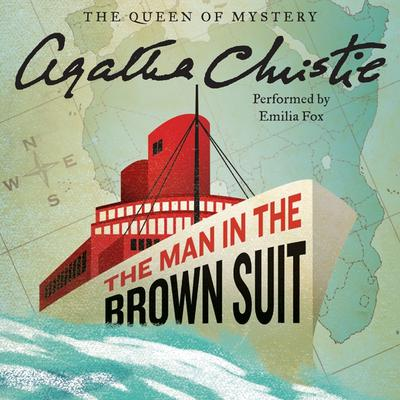 The Man in the Brown Suit Audiobook, by Agatha Christie