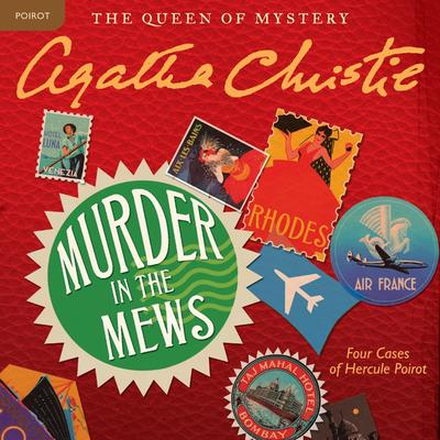 Murder in the Mews: Four Cases of Hercule Poirot Audiobook, by Agatha Christie