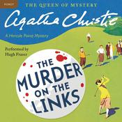 The Murder on the Links: A Hercule Poirot Mystery, by Agatha Christie