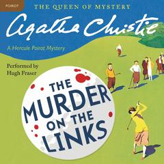 Murder on the Links: A Hercule Poirot Mystery Audiobook, by Agatha Christie