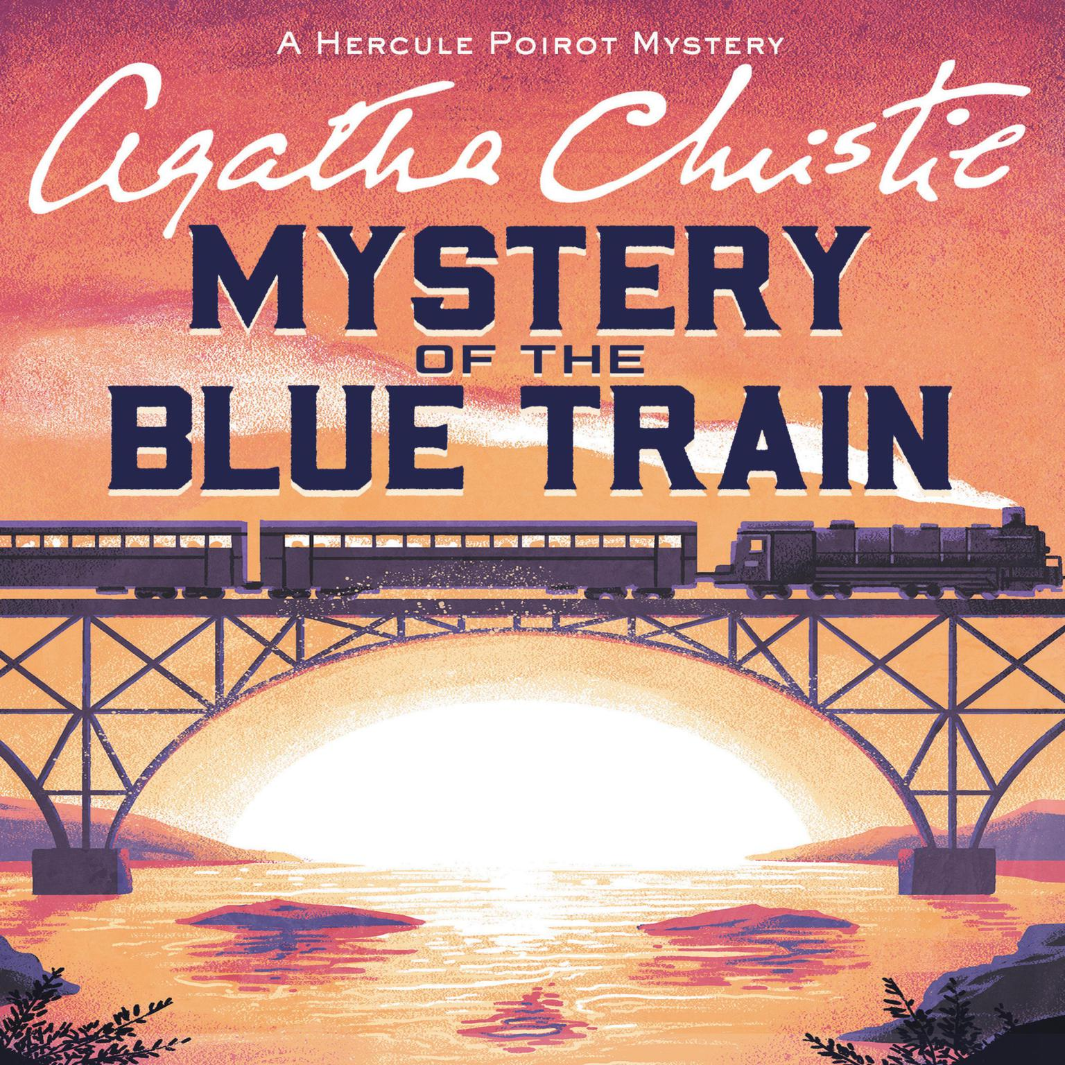 Printable The Mystery of the Blue Train: A Hercule Poirot Mystery Audiobook Cover Art