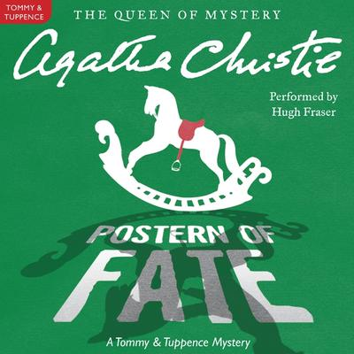 Postern of Fate: A Tommy and Tuppence Mystery Audiobook, by