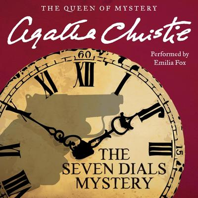 The Seven Dials Mystery Audiobook, by Agatha Christie