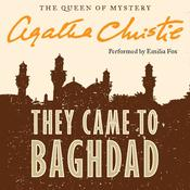 They Came to Baghdad Audiobook, by Agatha Christie
