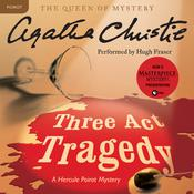Three Act Tragedy: A Hercule Poirot Mystery, by Agatha Christie