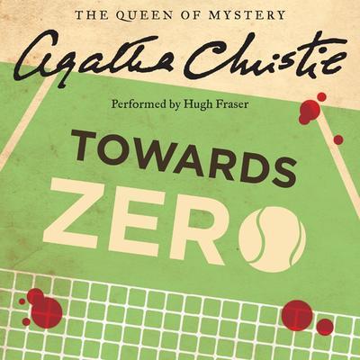 Towards Zero Audiobook, by