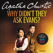 Why Didn't They Ask Evans? Audiobook, by Agatha Christie