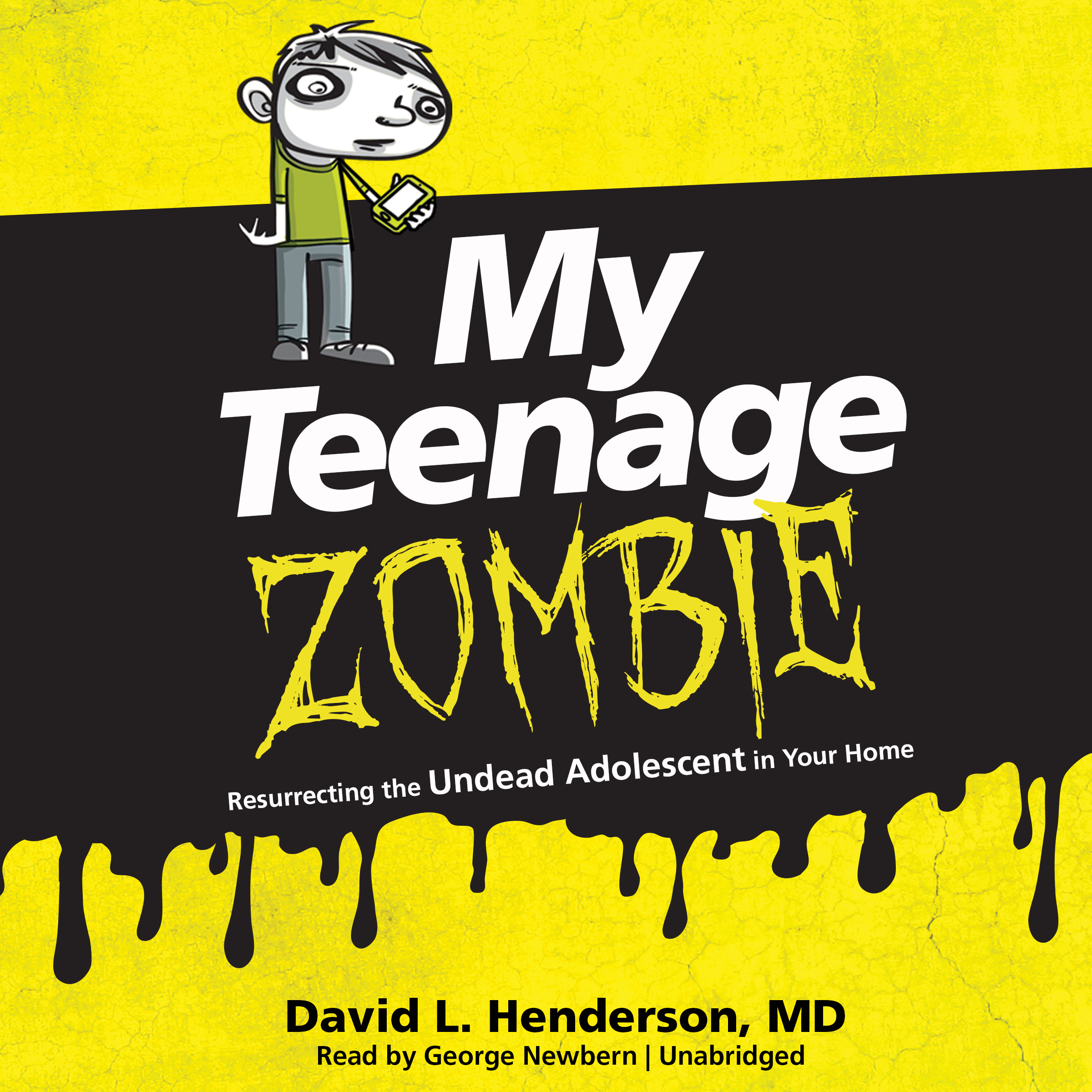 Printable My Teenage Zombie: Resurrecting the Undead Adolescent in Your Home Audiobook Cover Art