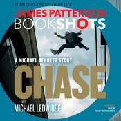 Chase: A Michael Bennett Story, by James Patterson, Michael Ledwidge