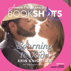 Learning to Ride Audiobook, by Erin Knightley, James Patterson