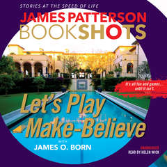 Lets Play Make-Believe Audiobook, by James Patterson, James O. Born