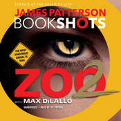Zoo 2: A BookShot, by James Patterson, Jay Snyder